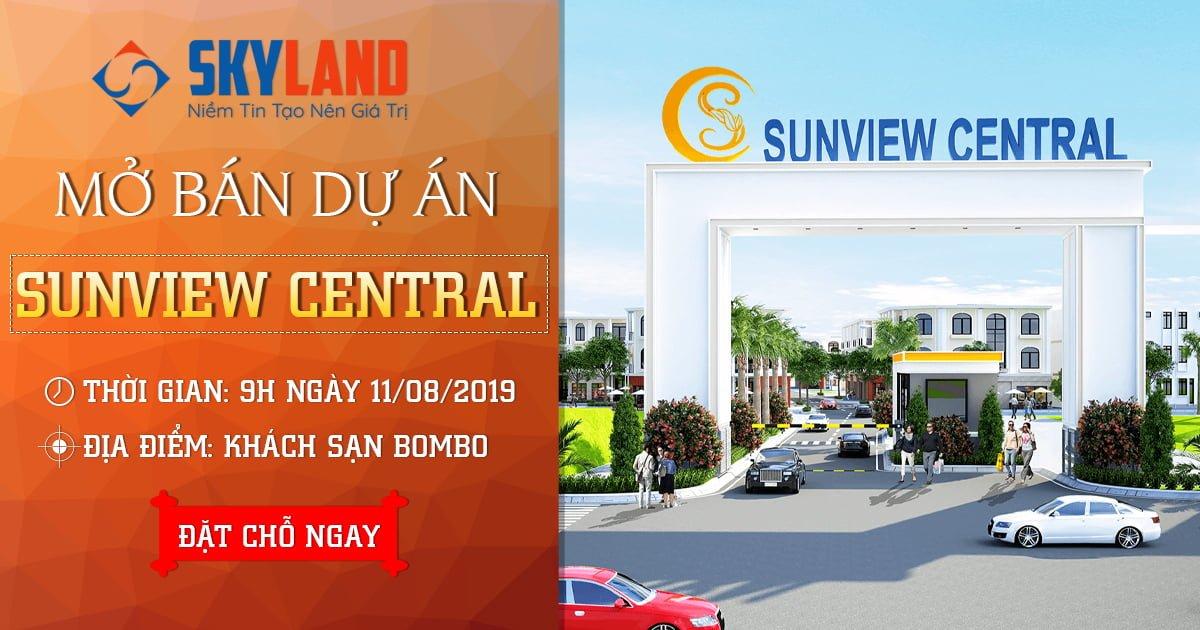 Mở bán dự án Sunview Central