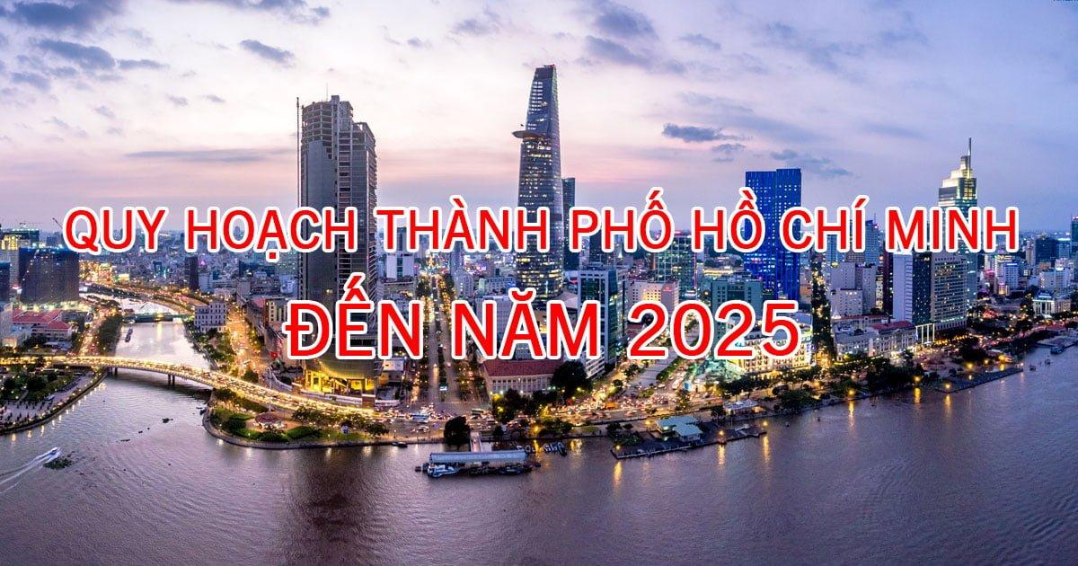 Quy hoạch chung thành phố Hồ Chí Minh đến năm 2025