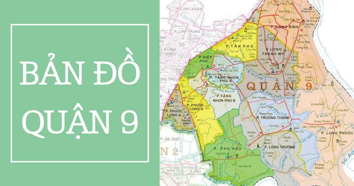Tổng hợp bản đồ quận 9 Tp.HCM