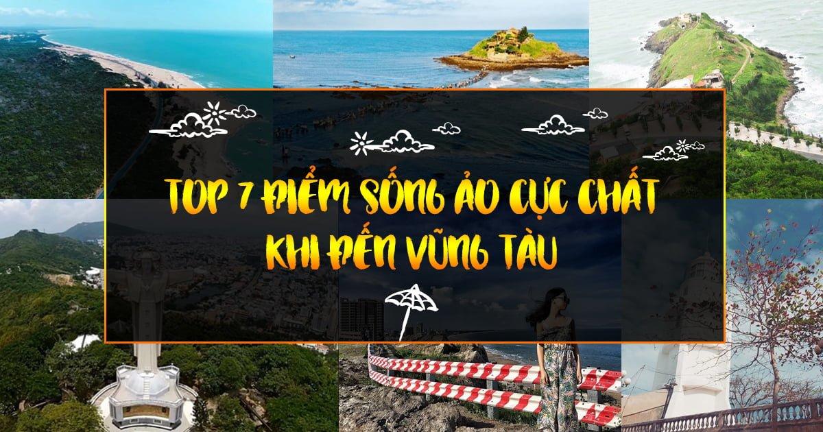 Top 7 điểm vui chơi Chất Phát Ngất không thể bỏ qua khi đến Vũng Tàu