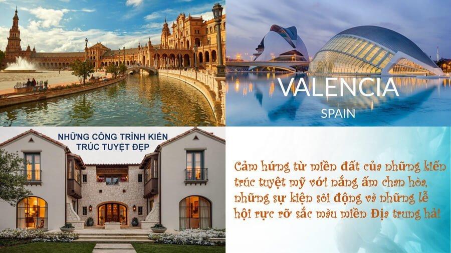 The Valencia được lấy cảm hứng từ xứ sở Tây Ban Nha