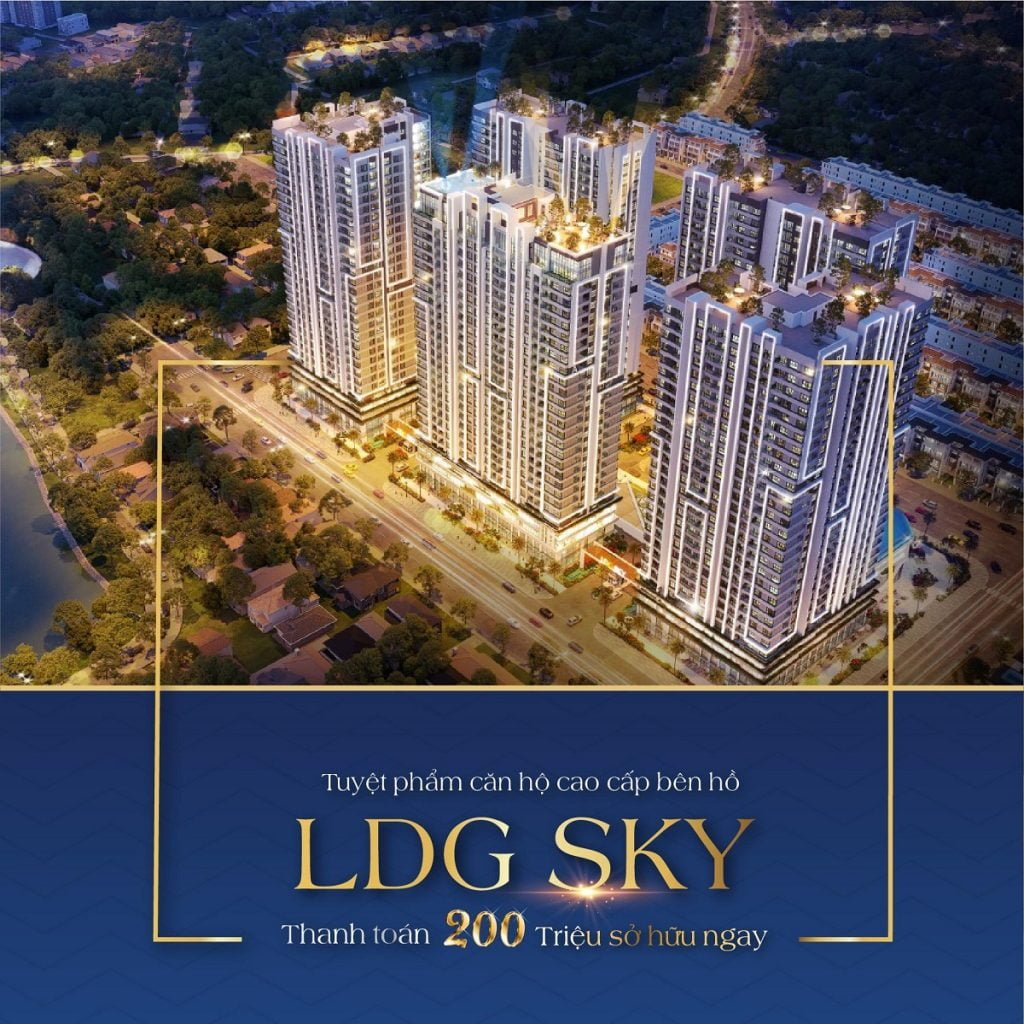 Căn hộ LDG Sky chỉ cần 200tr là có thể sở hữu