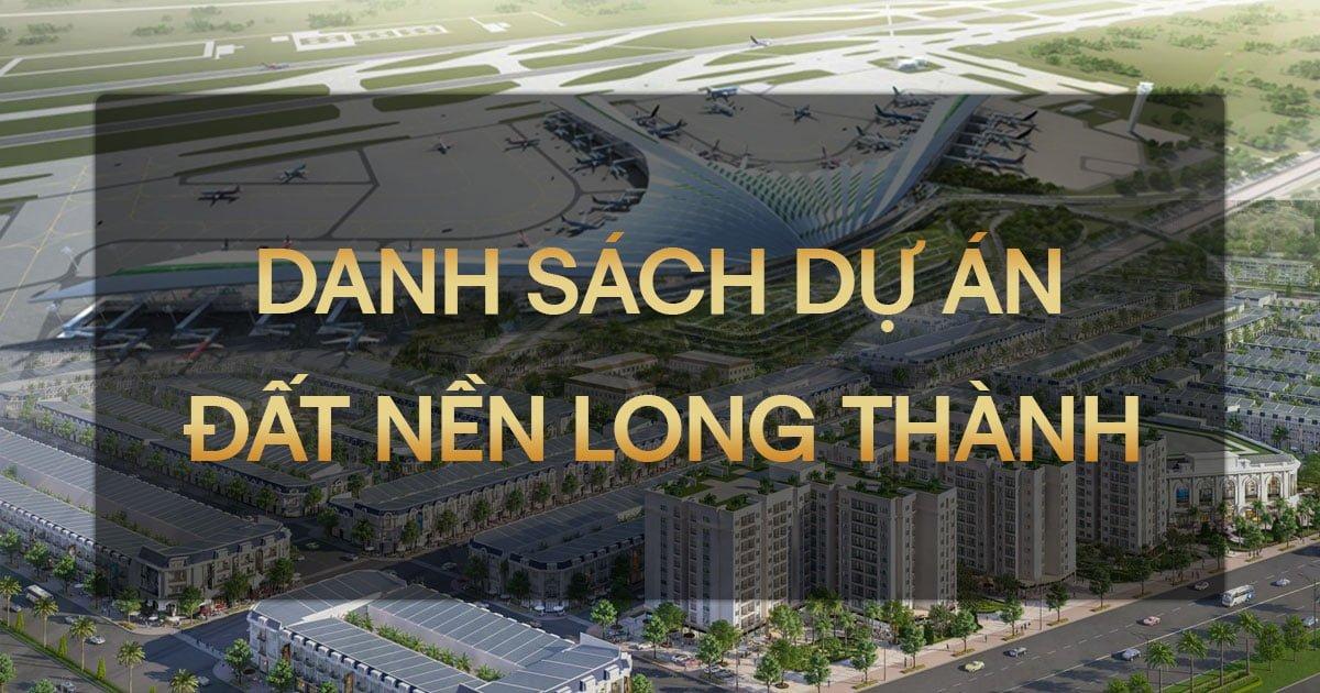 Các dự án đất nền Long Thành đang mở bán