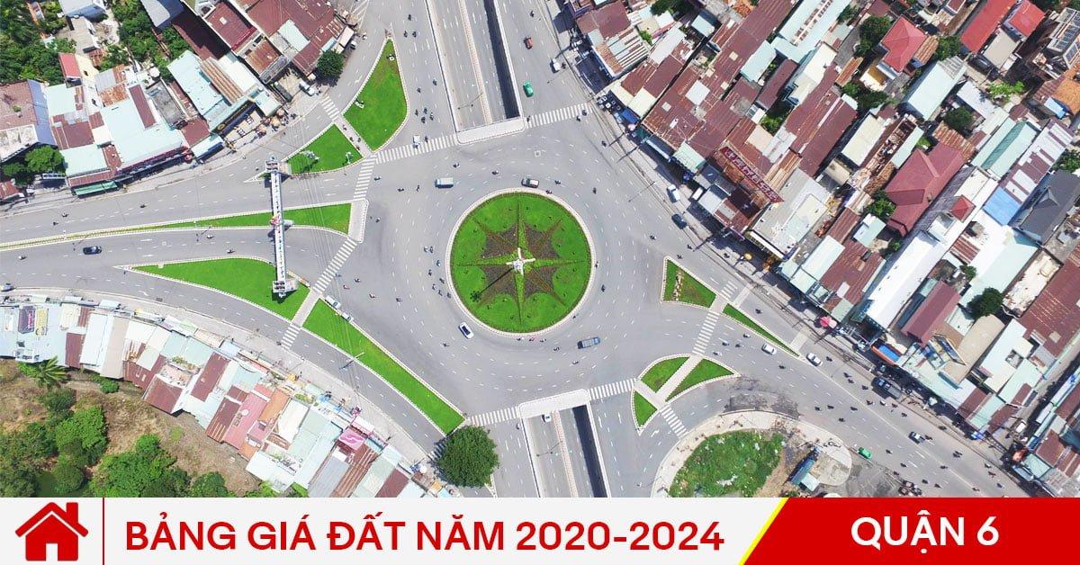 Bảng giá đất Quận 6 năm 2020-2024