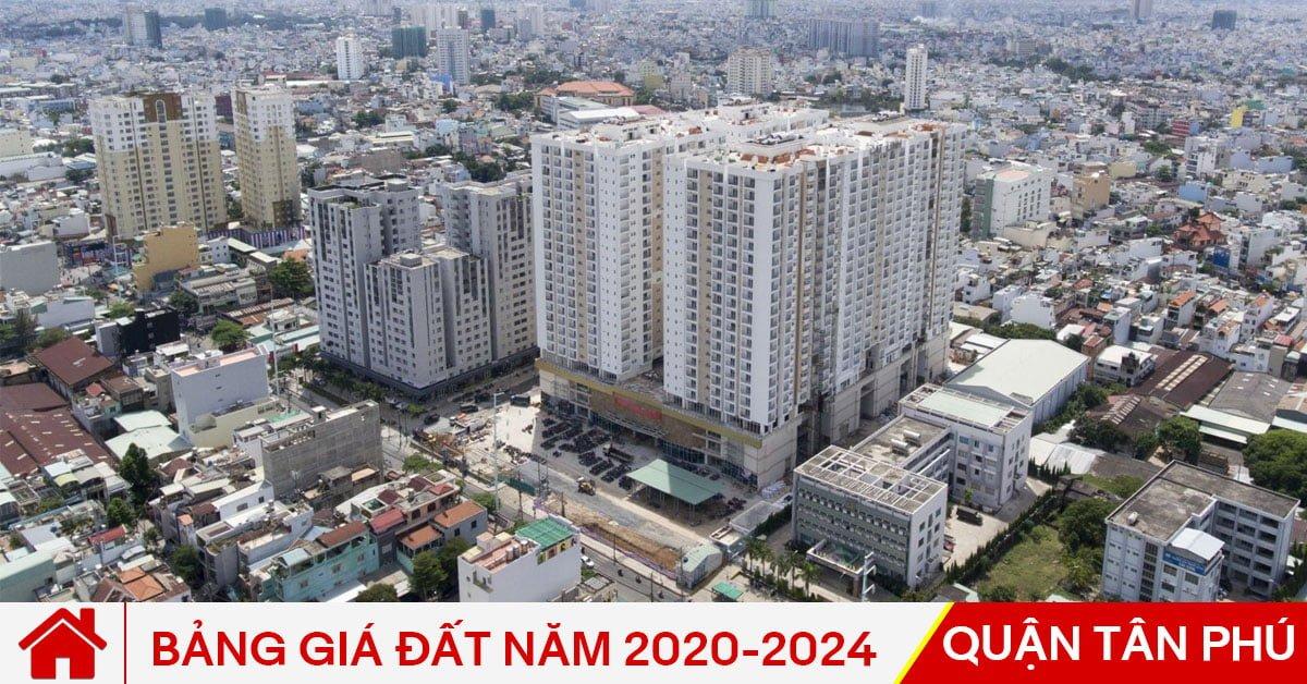 Bảng giá đất Quận Tân Phú năm 2020-2024