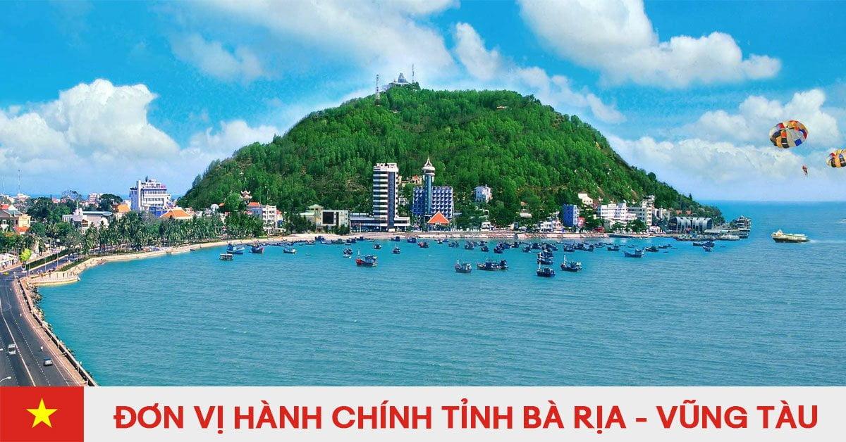 Danh sách đơn vị hành chính trực thuộc tỉnh Bà Rịa - Vũng Tàu