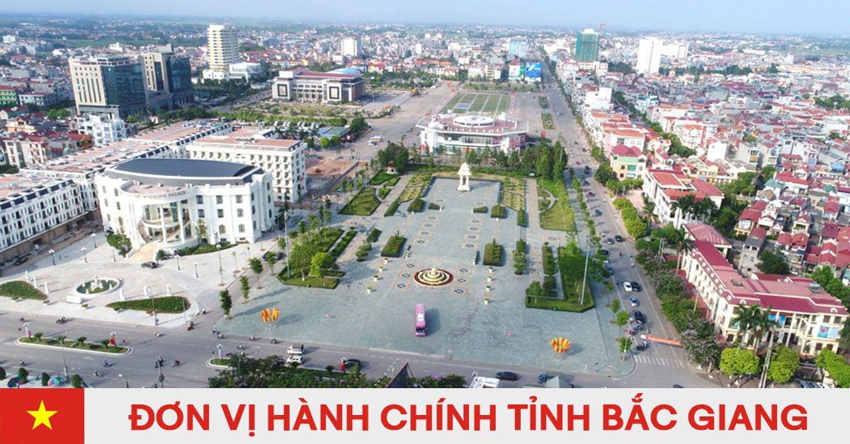 Danh sách đơn vị hành chính trực thuộc tỉnh Bắc Giang