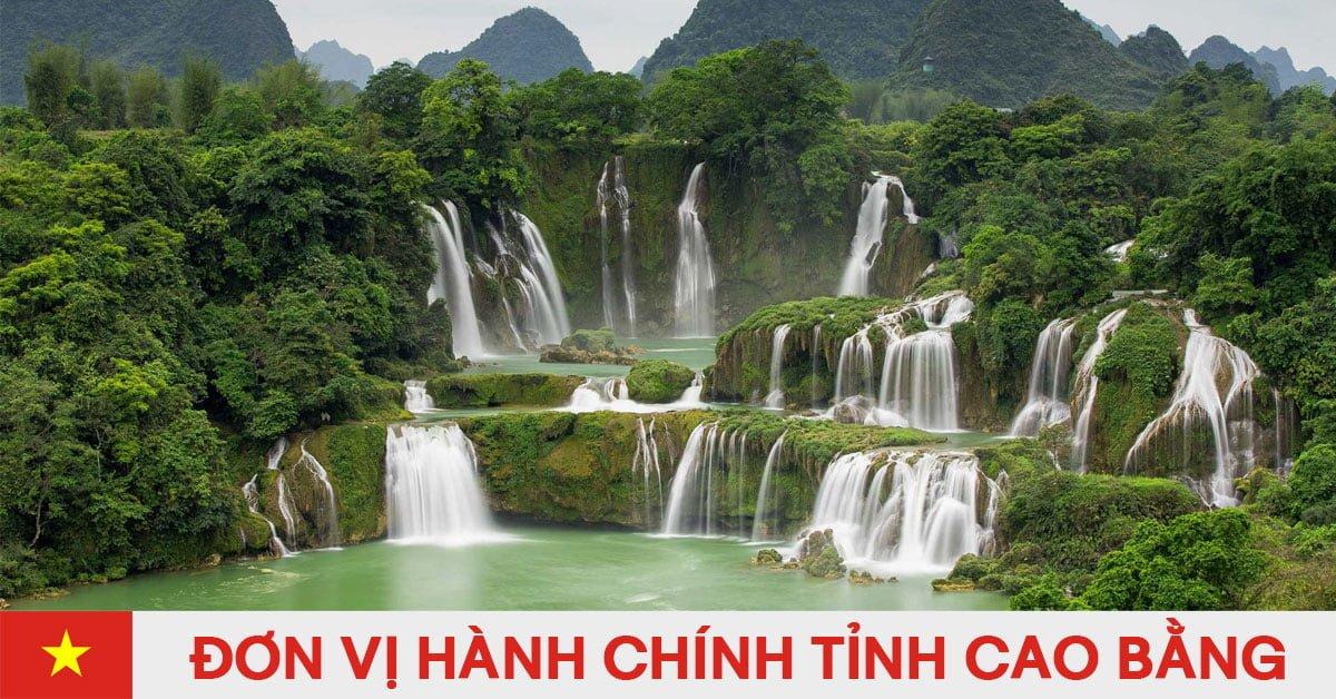Danh sách đơn vị hành chính trực thuộc tỉnh Cao Bằng