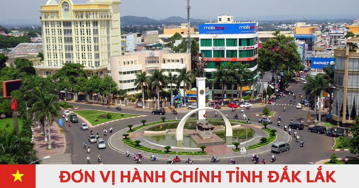 Danh sách đơn vị hành chính trực thuộc tỉnh Đắk Lắk