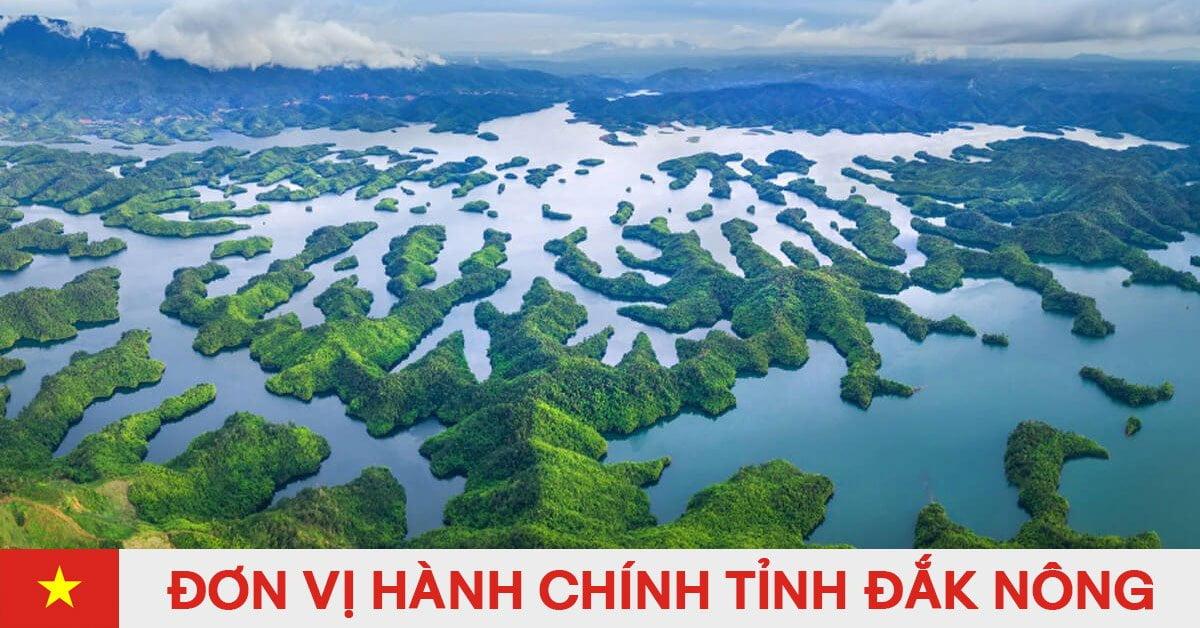 Danh sách đơn vị hành chính trực thuộc tỉnh Đắk Nông