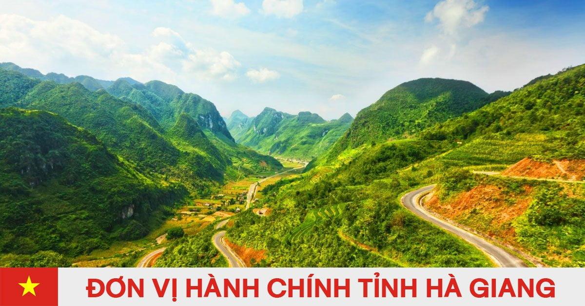 Danh sách đơn vị hành chính trực thuộc tỉnh Hà Giang