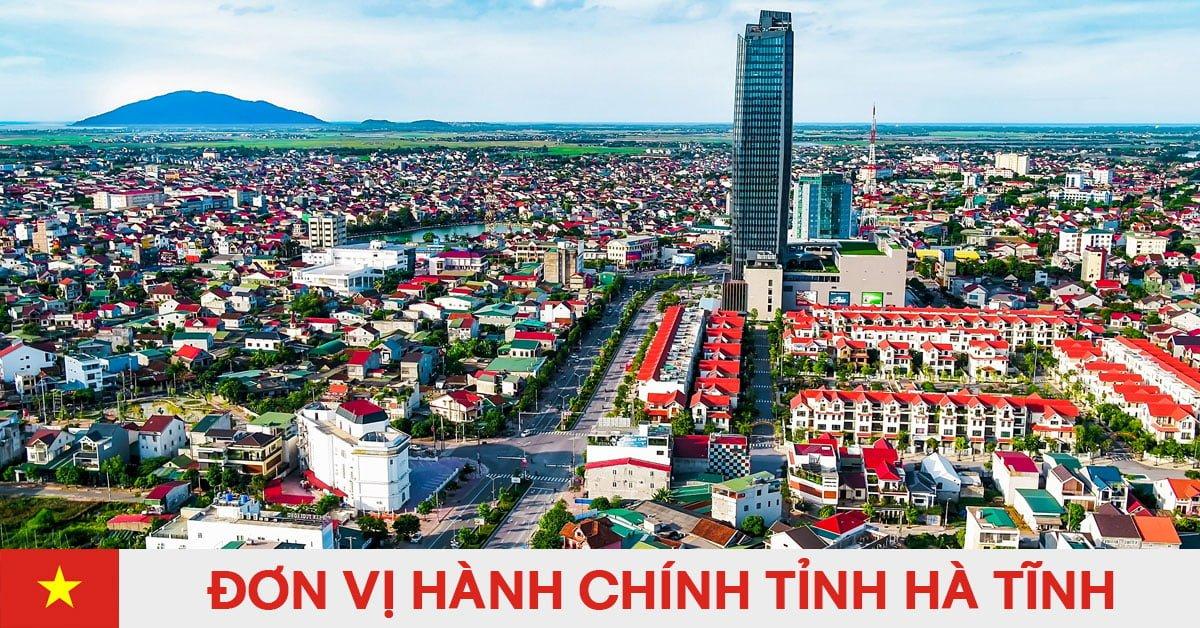Danh sách đơn vị hành chính trực thuộc tỉnh Hà Tĩnh