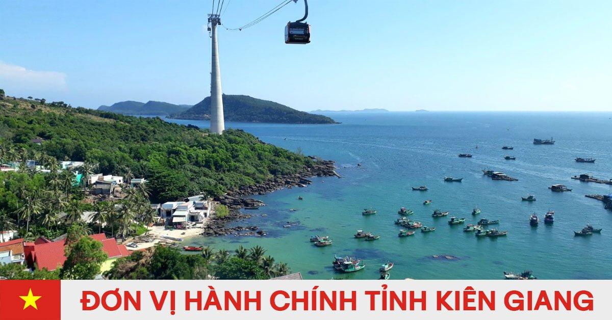 Danh sách đơn vị hành chính trực thuộc tỉnh Kiên Giang