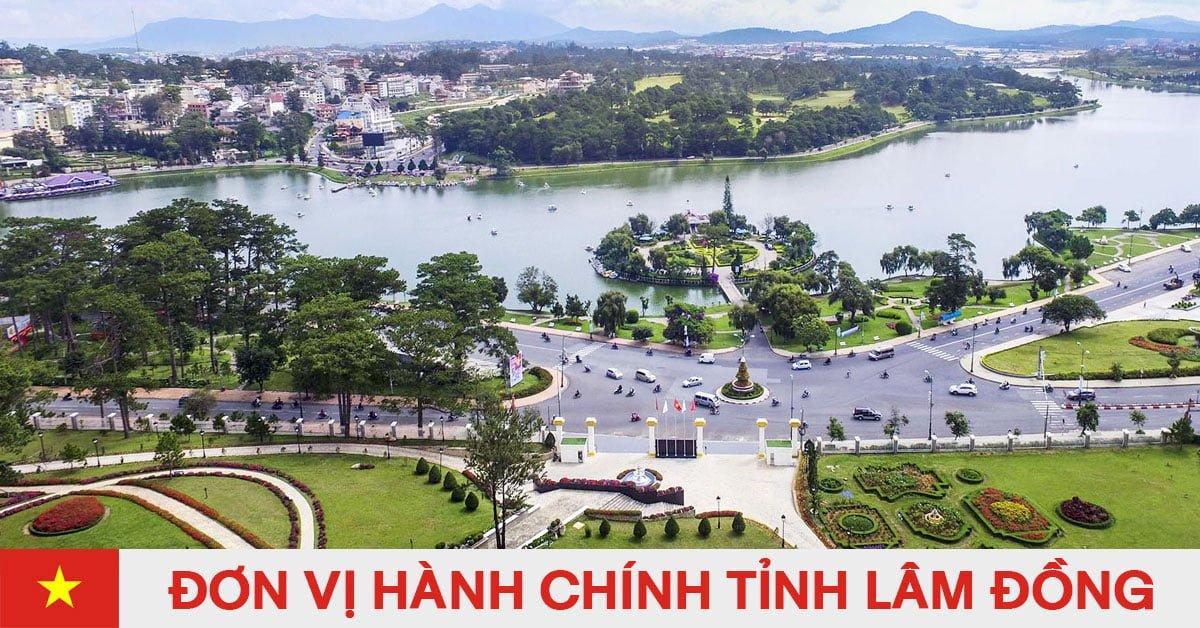 Danh sách đơn vị hành chính trực thuộc tỉnh Lâm Đồng