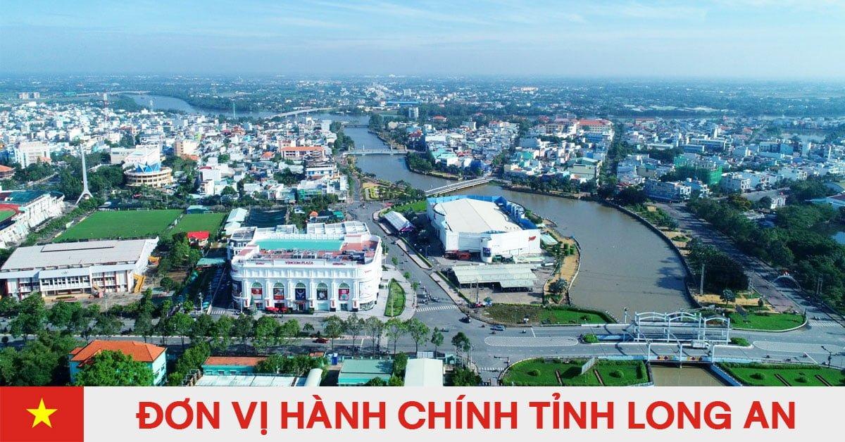 Danh sách đơn vị hành chính trực thuộc tỉnh Long An