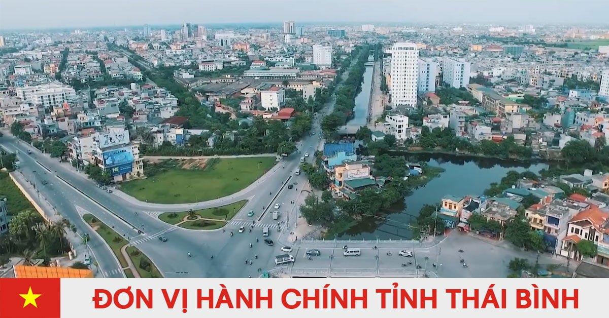 Danh sách đơn vị hành chính trực thuộc tỉnh Thái Bình