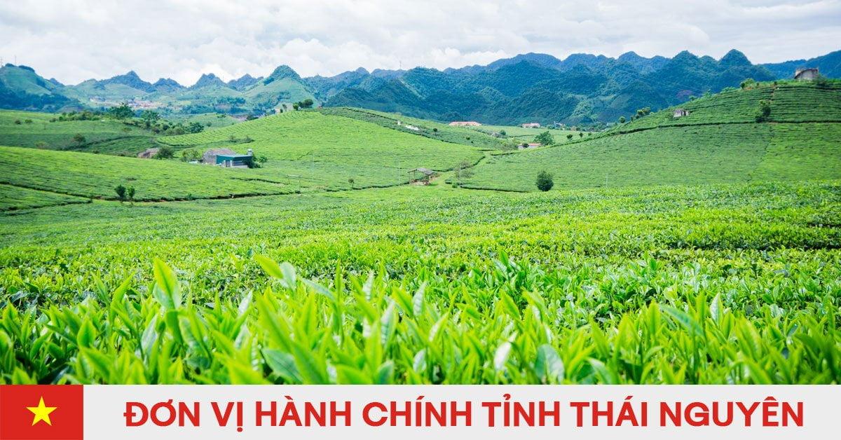 Danh sách đơn vị hành chính trực thuộc tỉnh Thái Nguyên