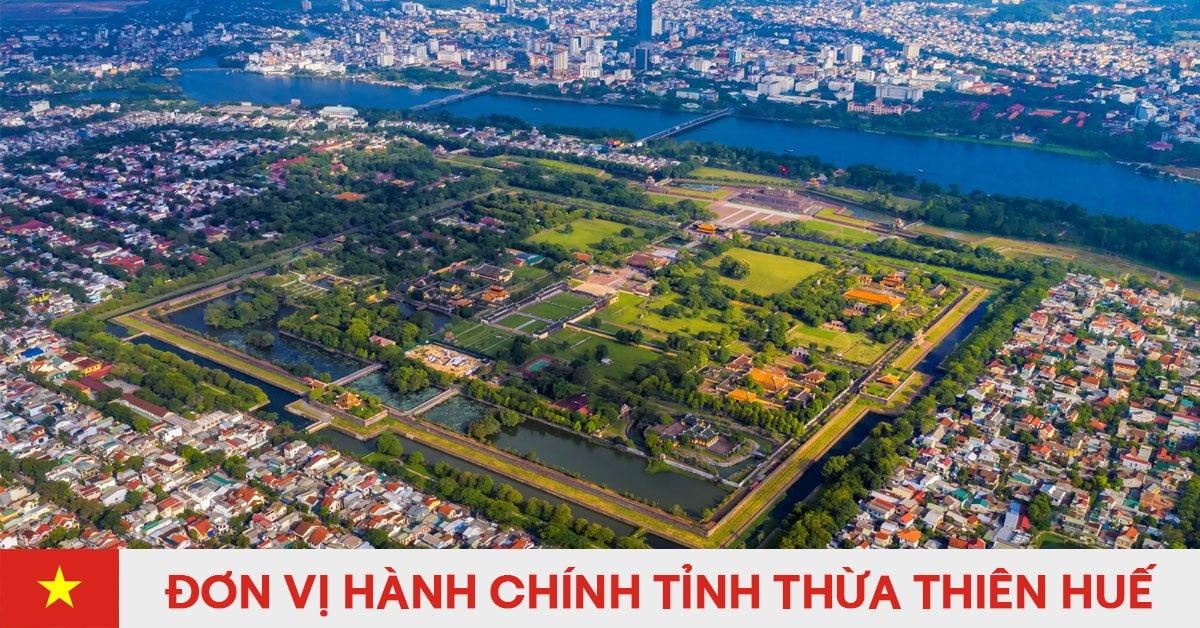 Danh sách đơn vị hành chính trực thuộc tỉnh Thừa Thiên - Huế