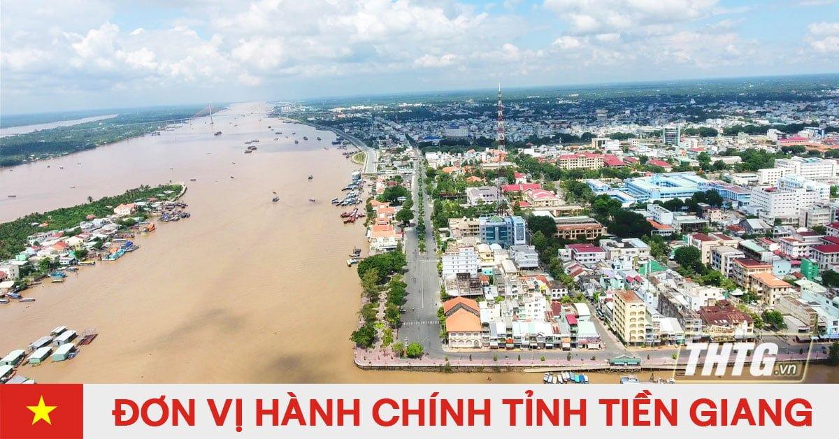 Danh sách đơn vị hành chính trực thuộc tỉnh Tiền Giang
