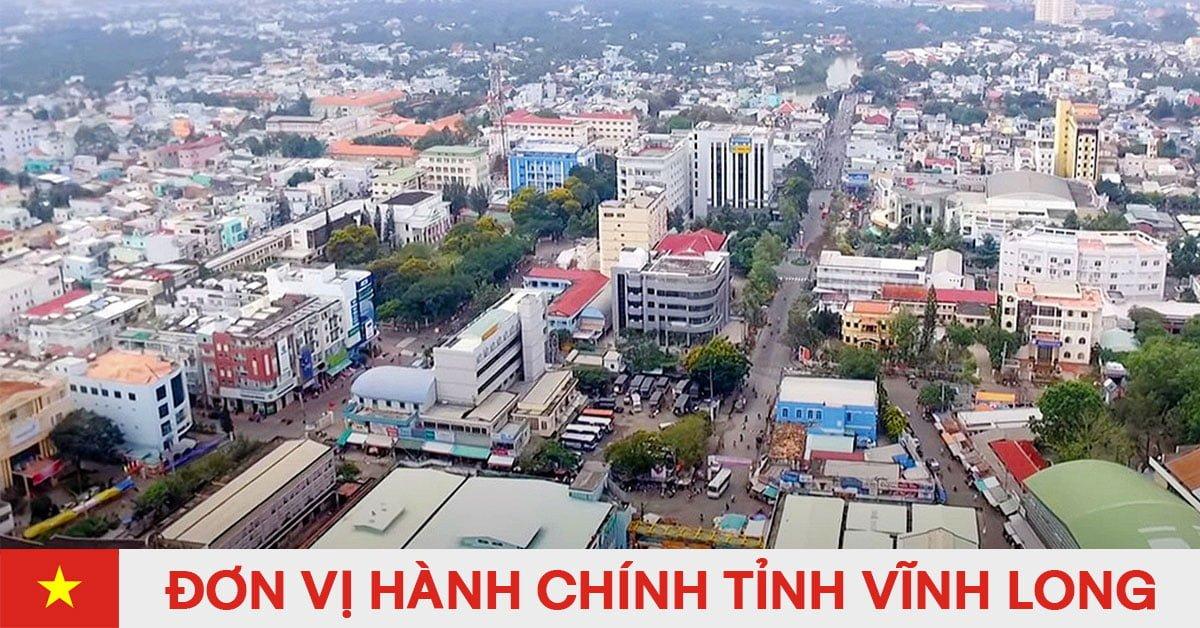 Danh sách đơn vị hành chính trực thuộc tỉnh Vĩnh Long