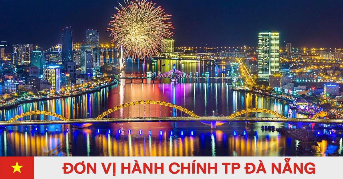Danh sách đơn vị hành chính trực thuộc thành phố Đà Nẵng