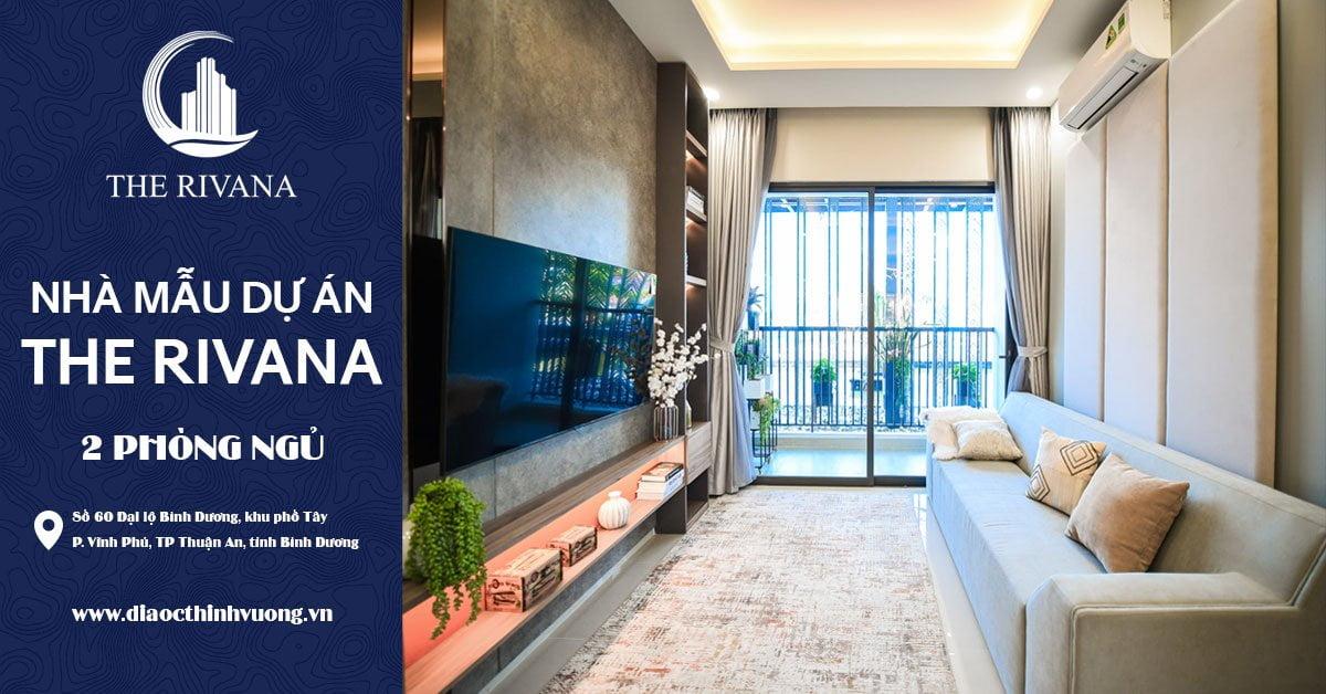 Tham quan nhà mẫu 2PN dự án The Rivana